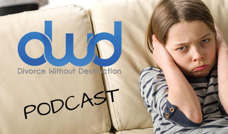 Divorce without Destruction Podcast
