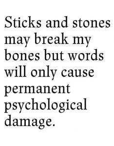 sticks and stones words matter