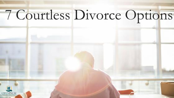 7 Courtless Divorce Options