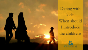 dating with kids when should i introduce my children