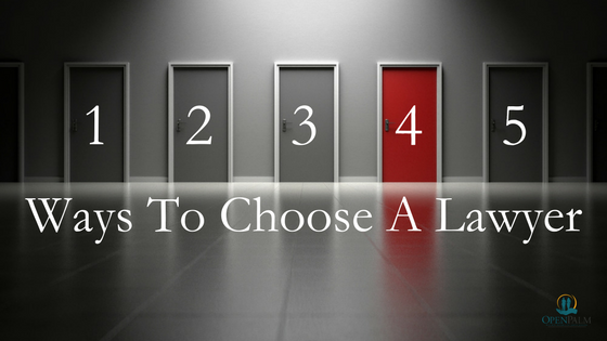 5 ways to choose a lawyer
