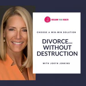 RYH Reclaim_Your_Health_Divorce_Joryn_Jenkins